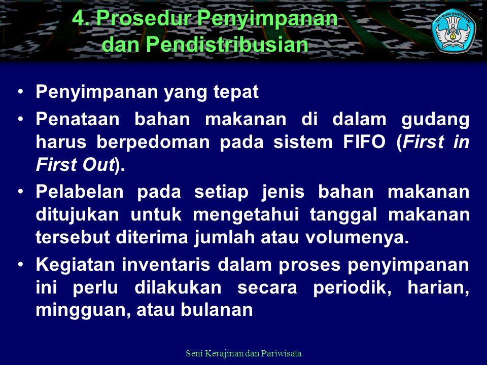 4. Prosedur Penyimpanan dan Pendistribusian