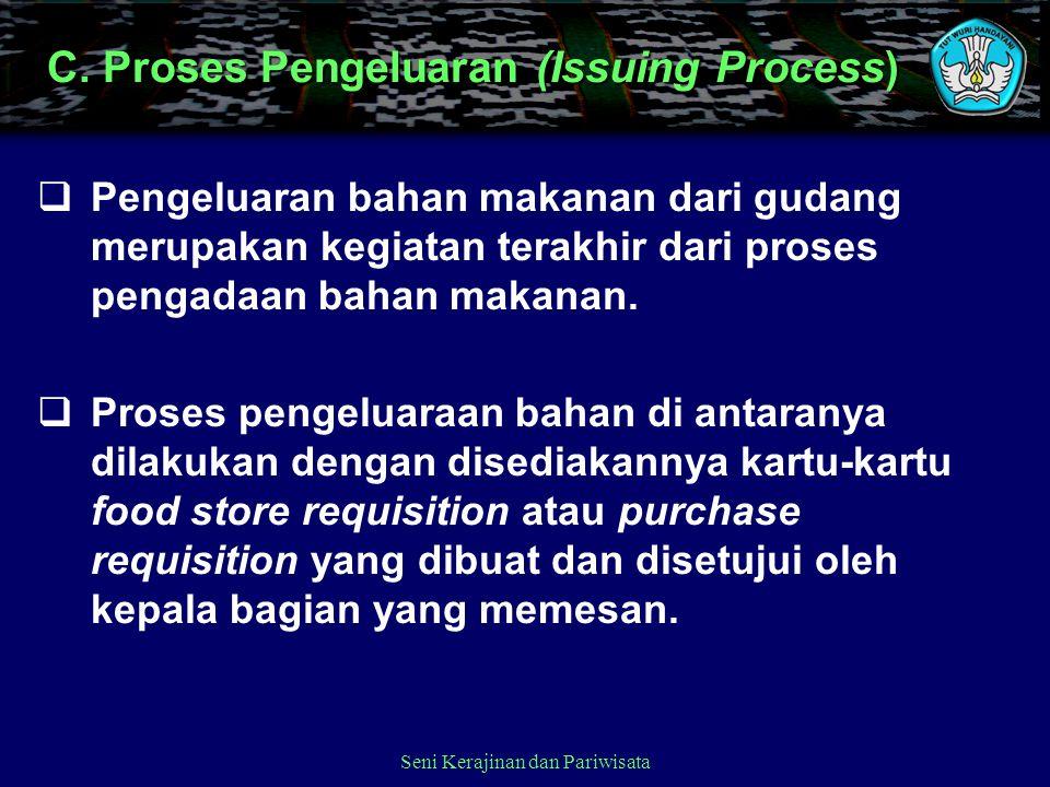 C. Proses Pengeluaran (Issuing Process)