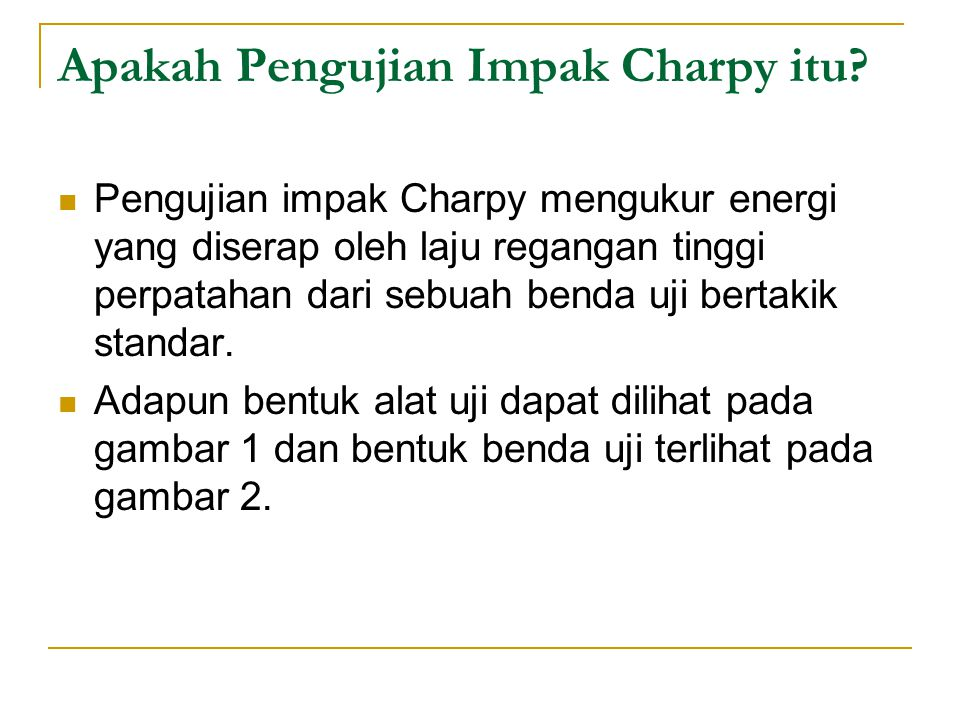 Apakah Pengujian Impak Charpy itu
