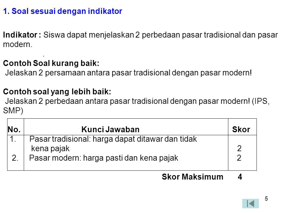 1. Soal sesuai dengan indikator