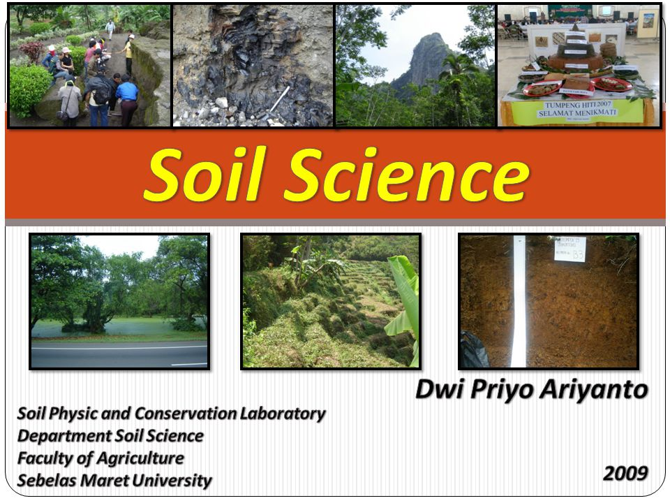 Soil Science Dwi Priyo Ariyanto 2009