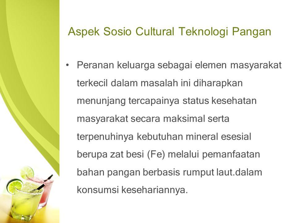 Aspek Sosio Cultural Teknologi Pangan