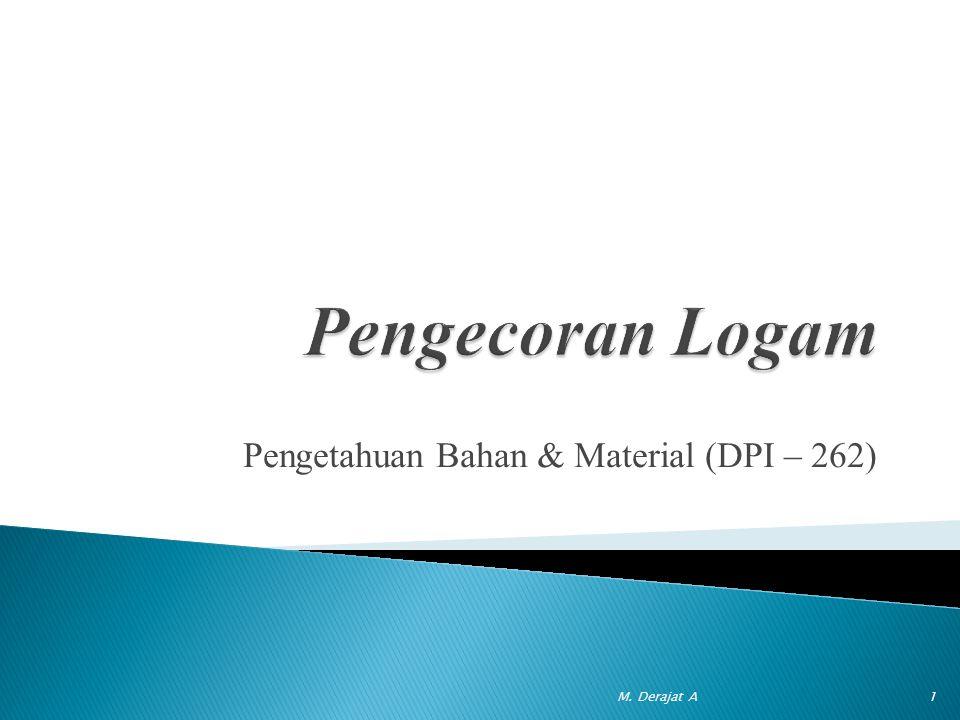 Pengetahuan Bahan & Material (DPI – 262)