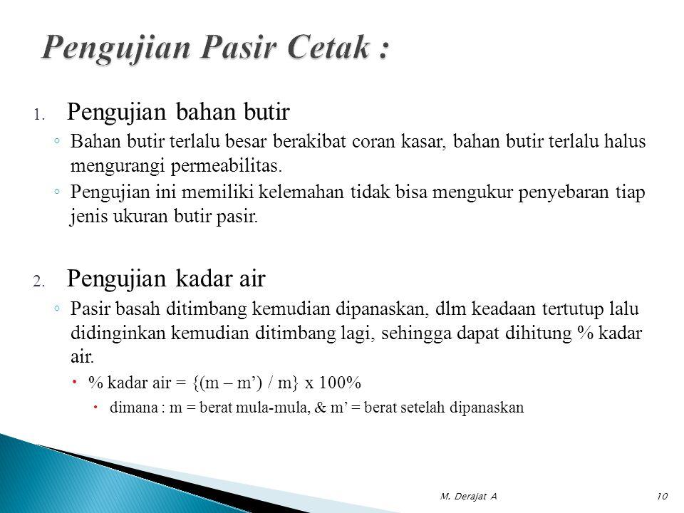 Pengujian Pasir Cetak :