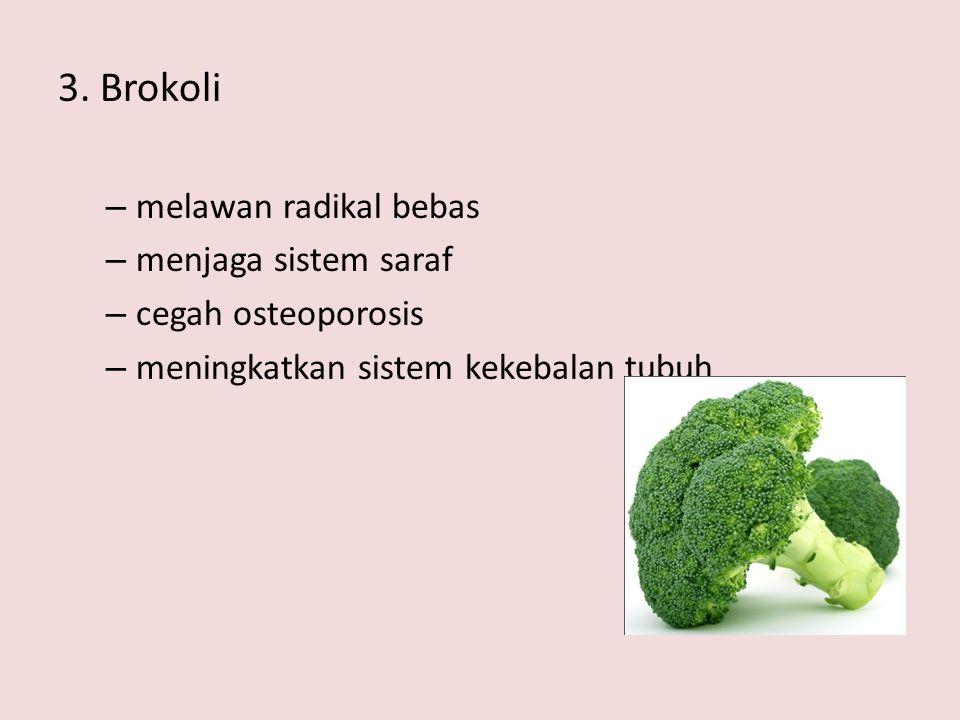 3. Brokoli melawan radikal bebas menjaga sistem saraf