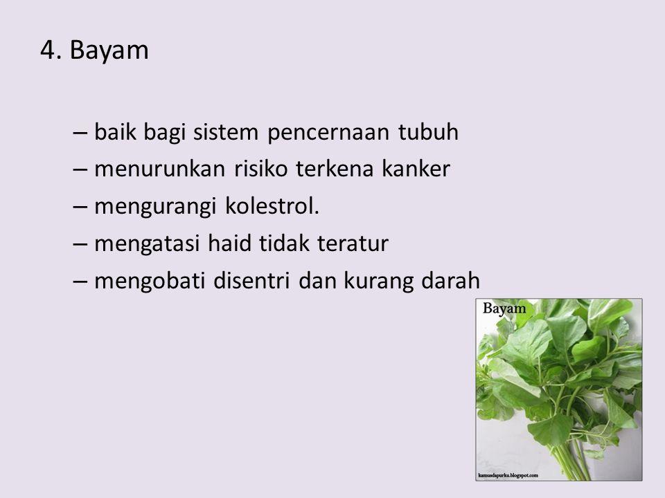 4. Bayam baik bagi sistem pencernaan tubuh