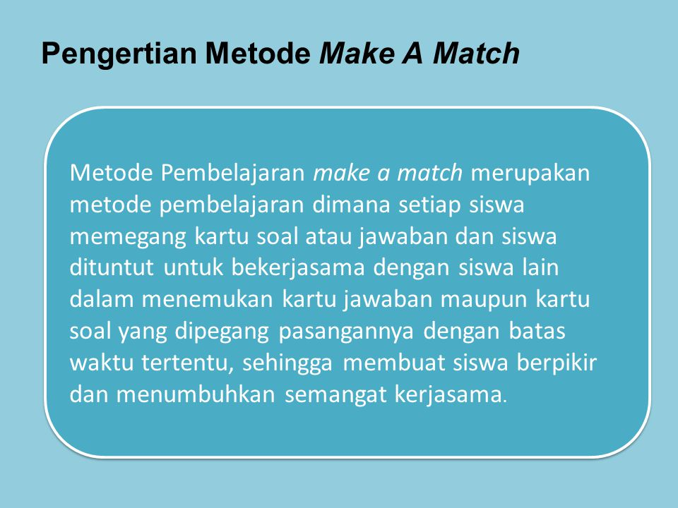Pengertian Metode Make A Match