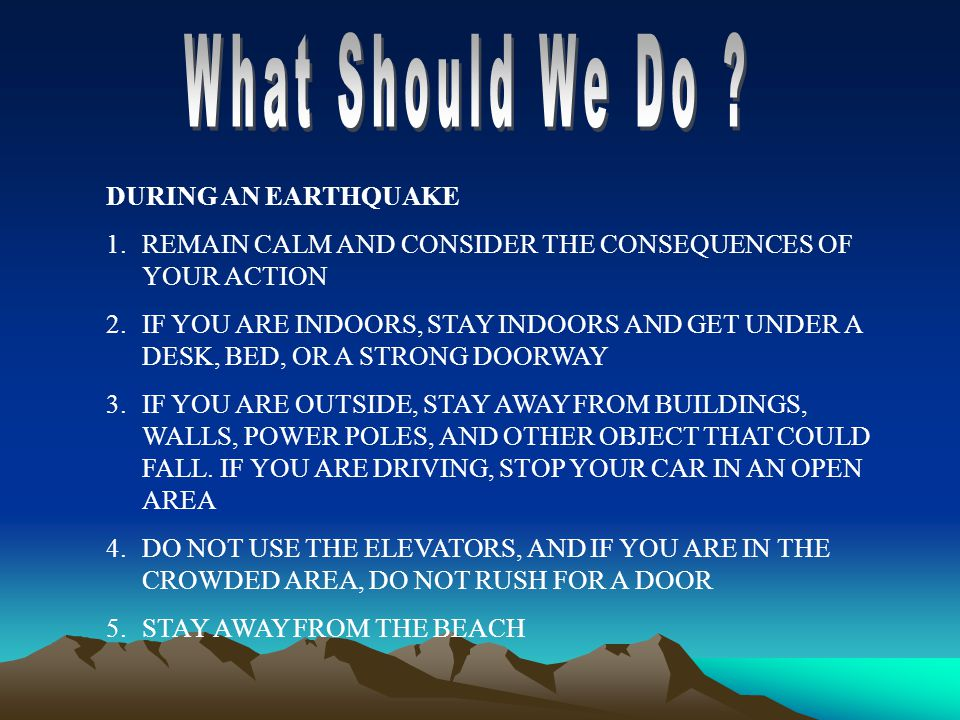 What Should We Do DURING AN EARTHQUAKE