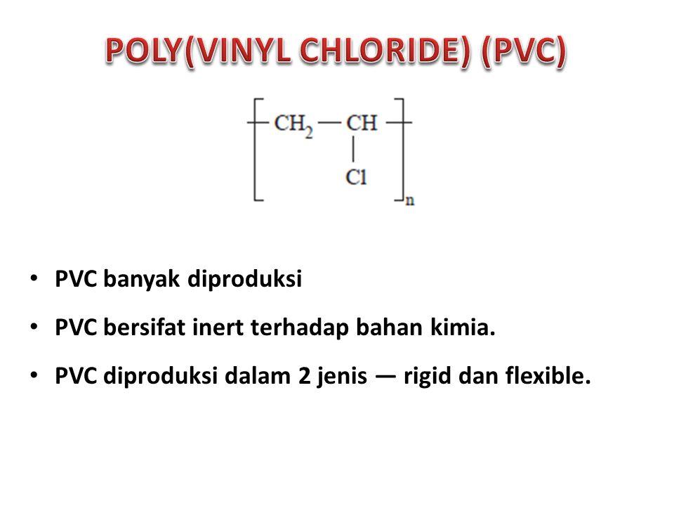 POLY(VINYL CHLORIDE) (PVC)