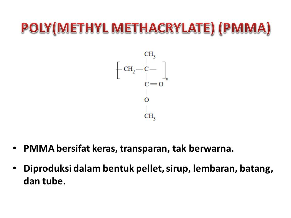 POLY(METHYL METHACRYLATE) (PMMA)