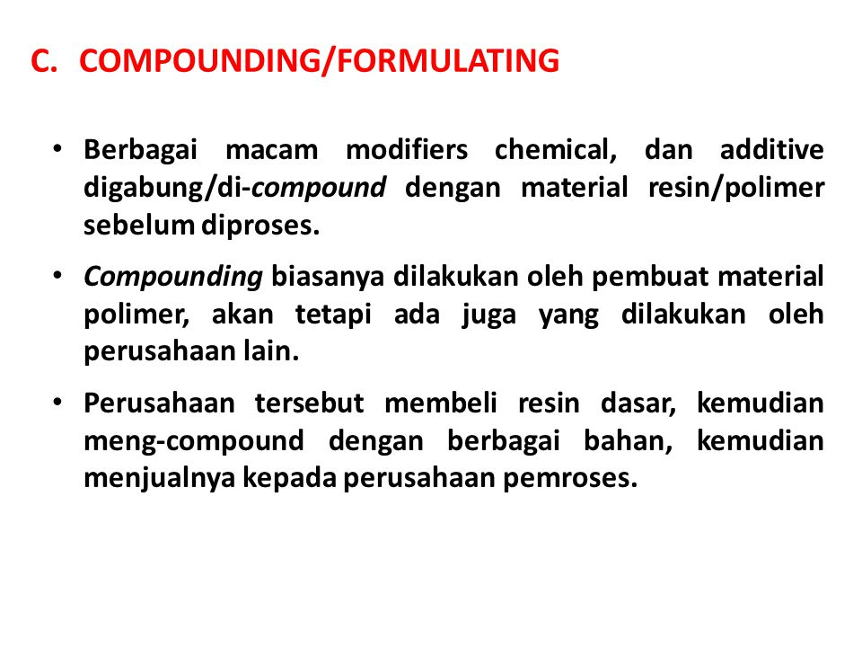 COMPOUNDING/FORMULATING