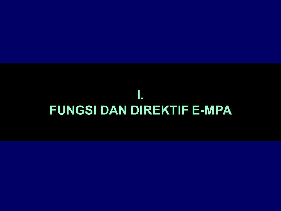 FUNGSI DAN DIREKTIF E-MPA