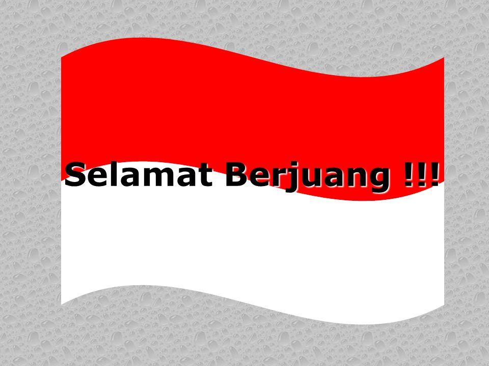 Selamat Berjuang !!!