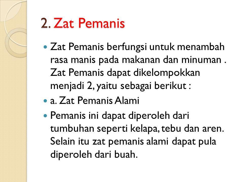 2. Zat Pemanis
