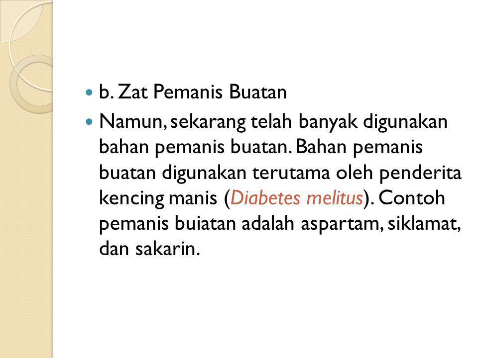 b. Zat Pemanis Buatan