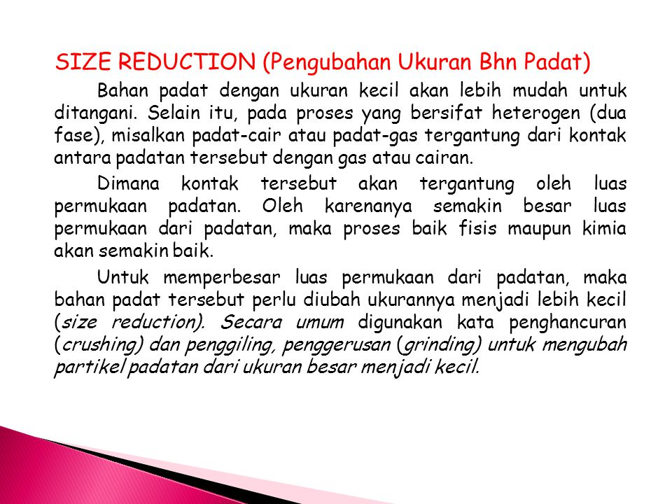 SIZE REDUCTION (Pengubahan Ukuran Bhn Padat)