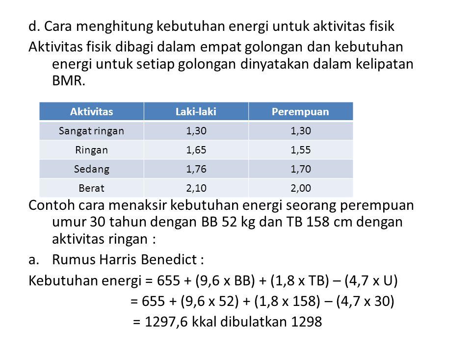 d. Cara menghitung kebutuhan energi untuk aktivitas fisik