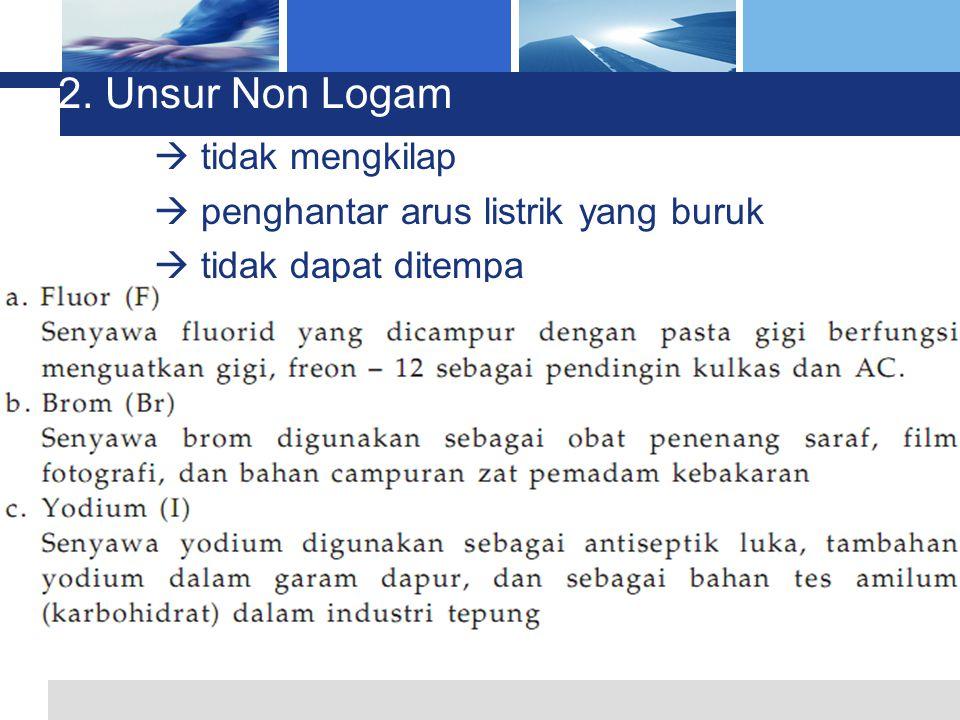 2. Unsur Non Logam  tidak mengkilap