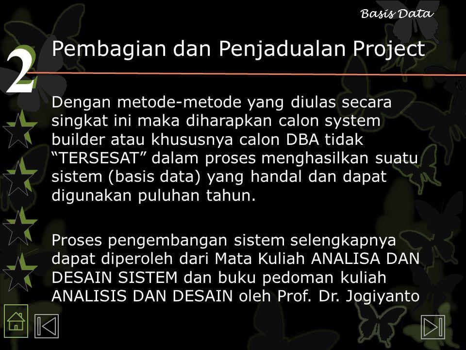 Pembagian dan Penjadualan Project