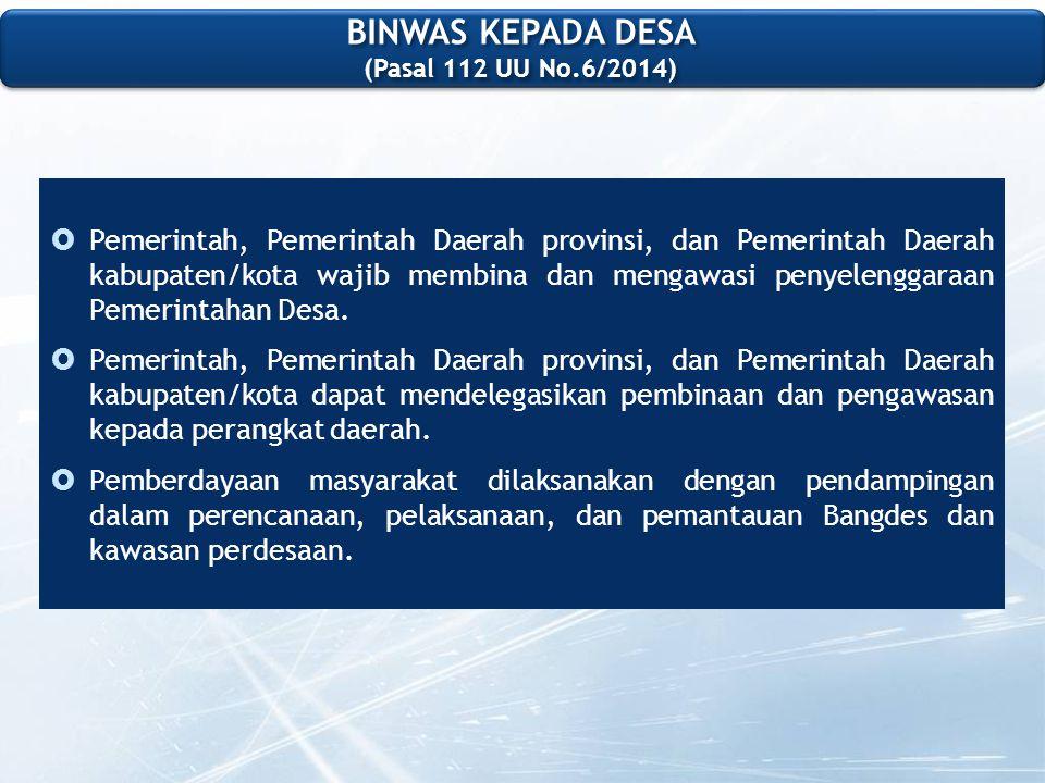 BINWAS KEPADA DESA (Pasal 112 UU No.6/2014)