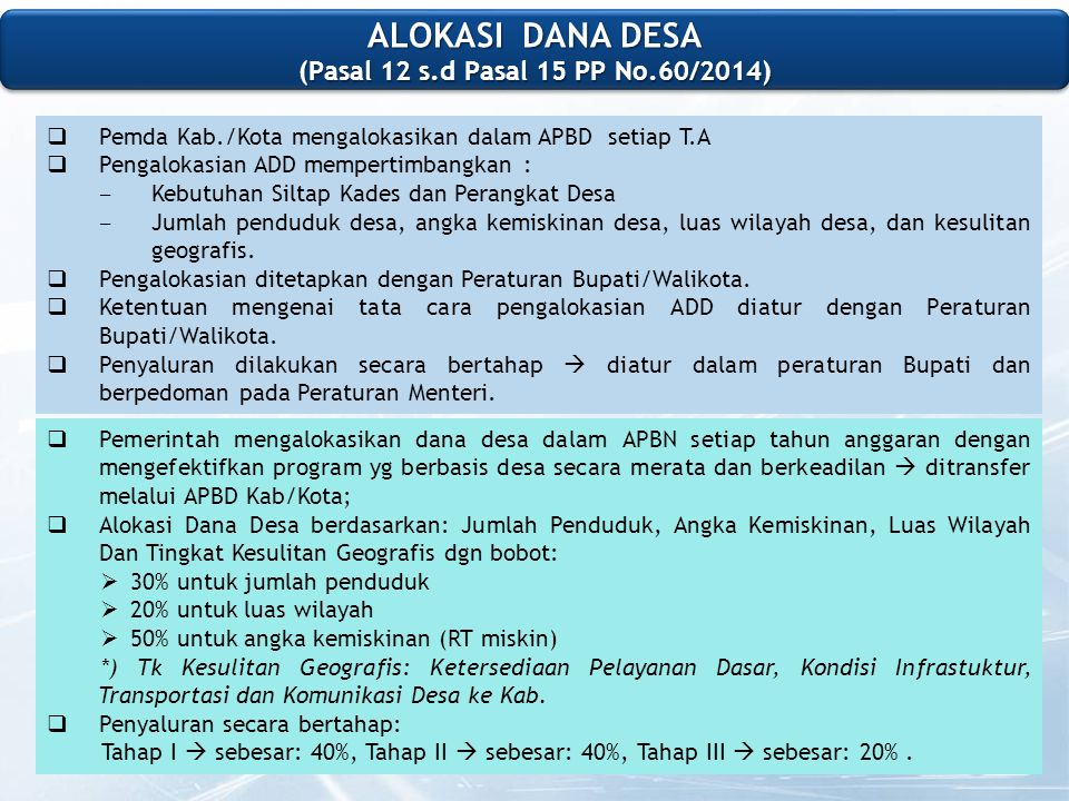ALOKASI DANA DESA (Pasal 12 s.d Pasal 15 PP No.60/2014)
