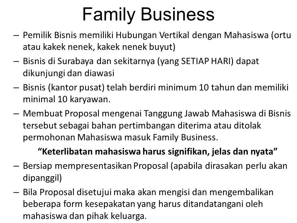 Family Business Pemilik Bisnis memiliki Hubungan Vertikal dengan Mahasiswa (ortu atau kakek nenek, kakek nenek buyut)