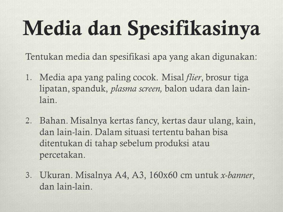 Media dan Spesifikasinya