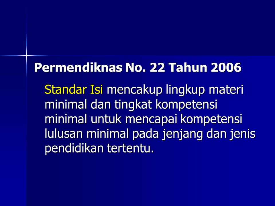 Permendiknas No. 22 Tahun 2006