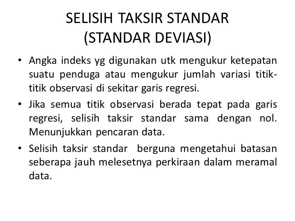 SELISIH TAKSIR STANDAR (STANDAR DEVIASI)