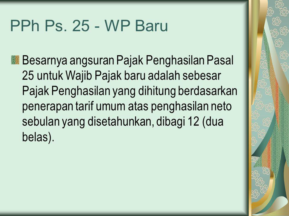PPh Ps. 25 - WP Baru