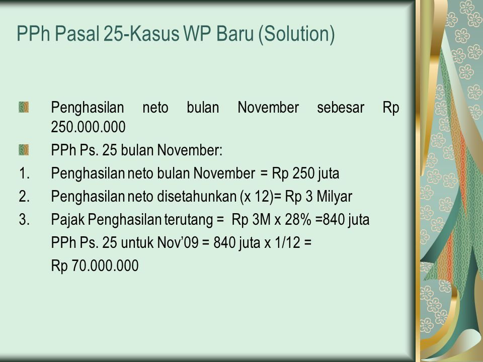PPh Pasal 25-Kasus WP Baru (Solution)