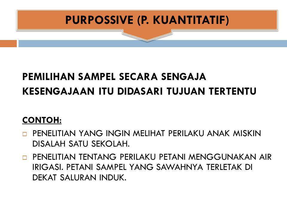 PURPOSSIVE (P. KUANTITATIF)