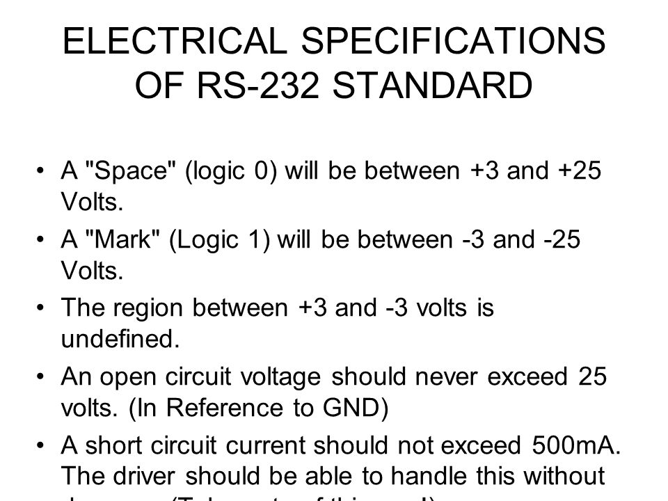 ELECTRICAL SPECIFICATIONS OF RS-232 STANDARD