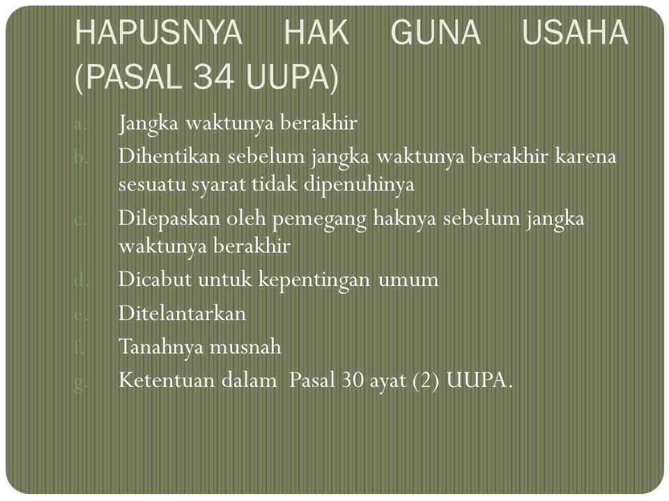 HAPUSNYA HAK GUNA USAHA (PASAL 34 UUPA)