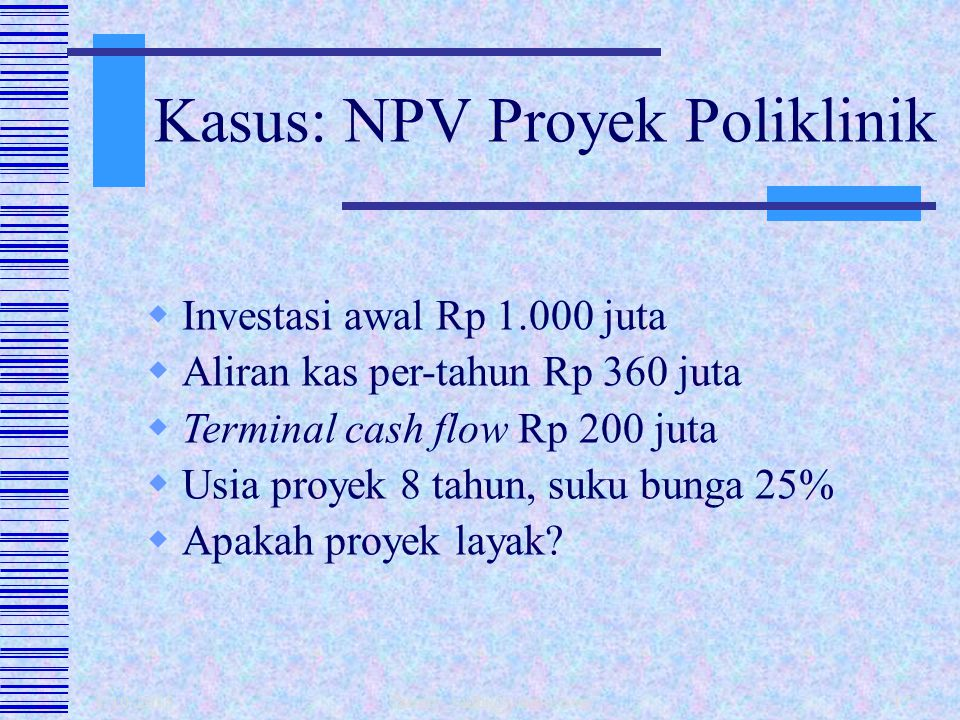 Kasus: NPV Proyek Poliklinik