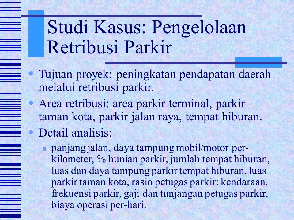 Studi Kasus: Pengelolaan Retribusi Parkir