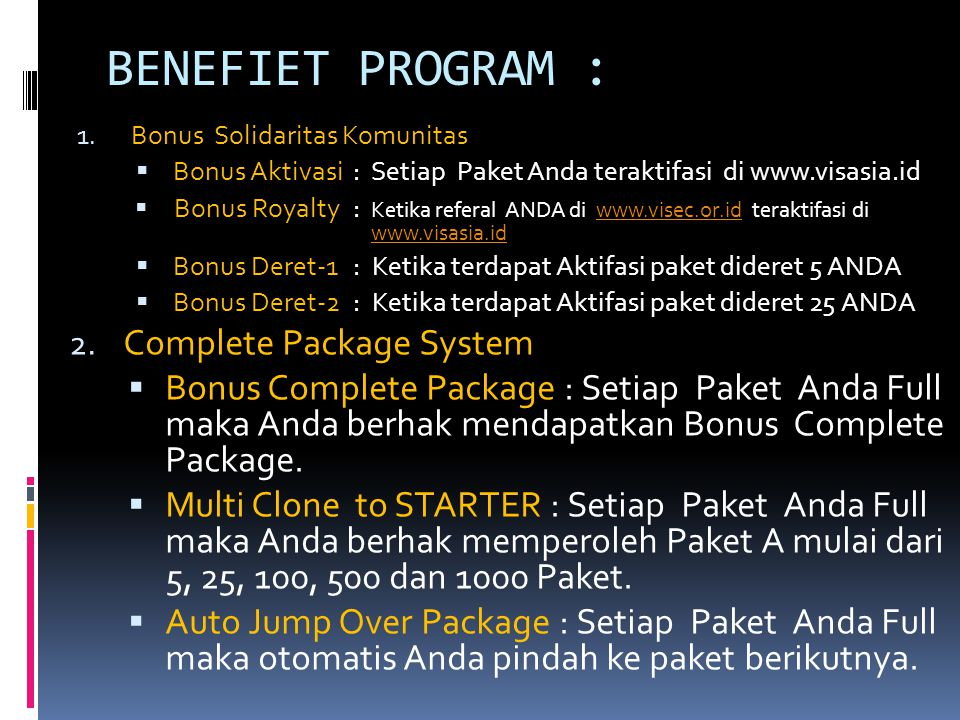 BENEFIET PROGRAM : Complete Package System