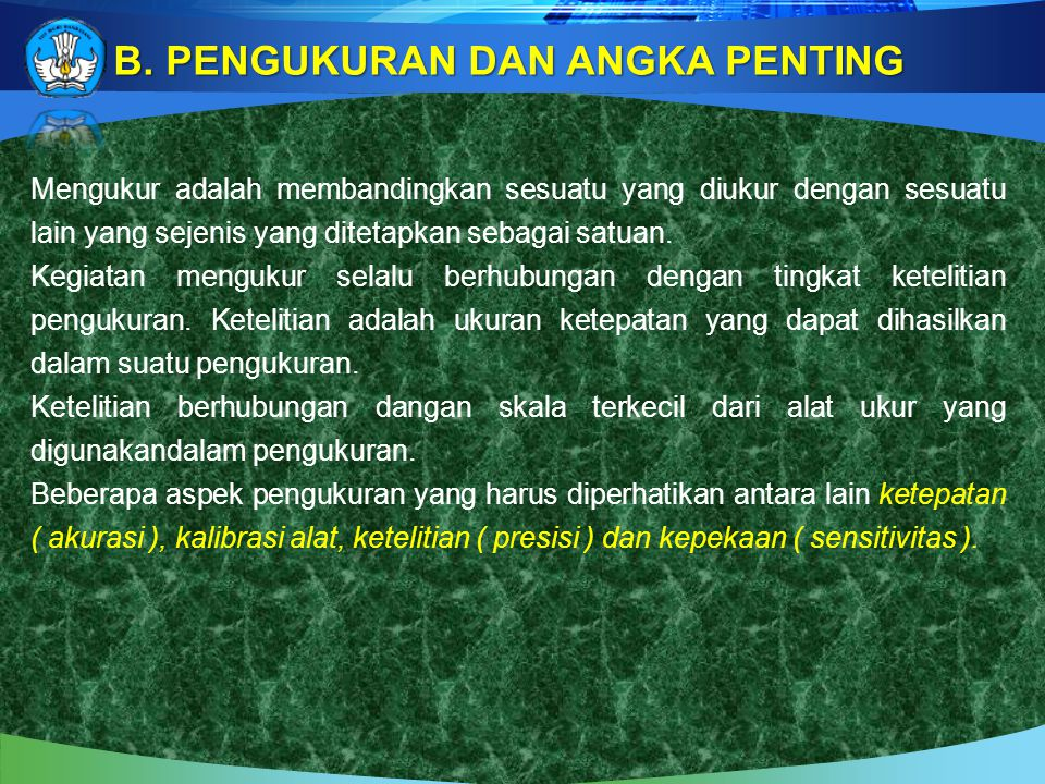 B. PENGUKURAN DAN ANGKA PENTING