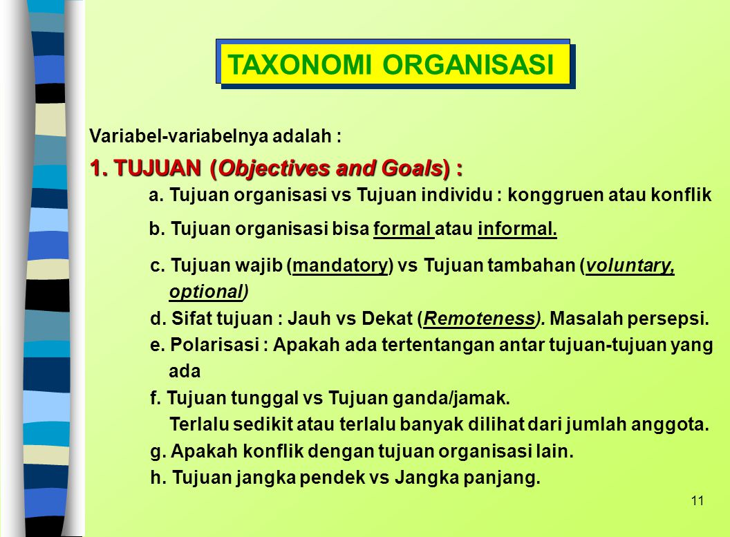 TAXONOMI ORGANISASI 1. TUJUAN (Objectives and Goals) :