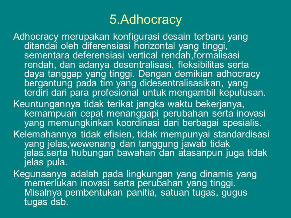 5.Adhocracy