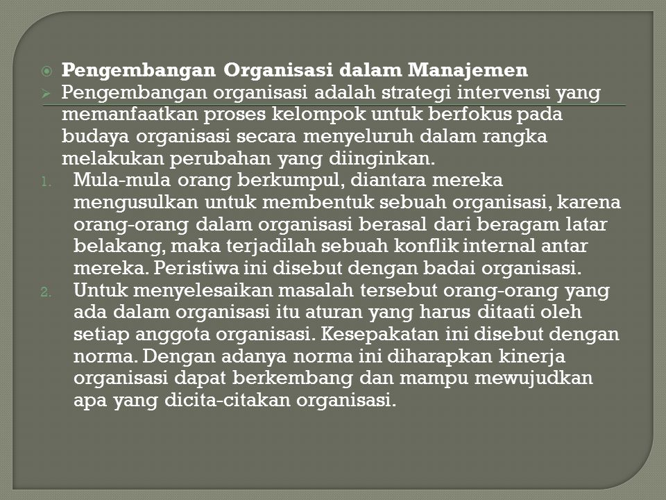Pengembangan Organisasi dalam Manajemen