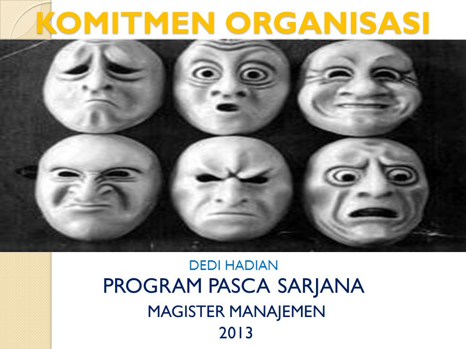 DEDI HADIAN PROGRAM PASCA SARJANA MAGISTER MANAJEMEN 2013