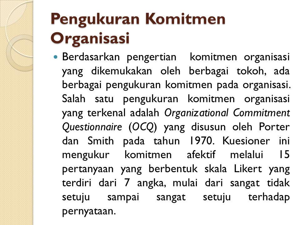 Pengukuran Komitmen Organisasi