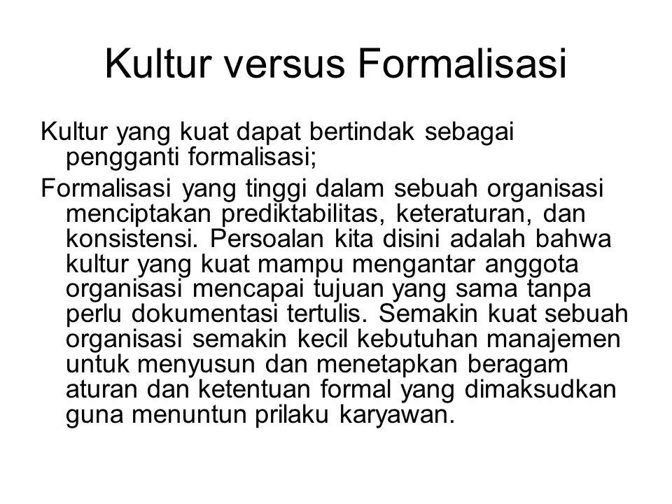 Kultur versus Formalisasi