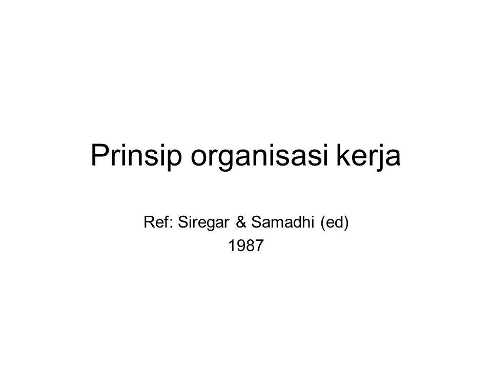 Prinsip organisasi kerja