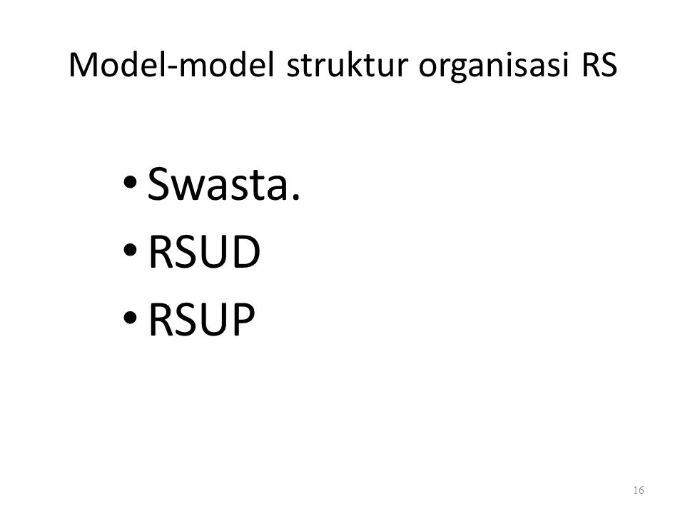 Model-model struktur organisasi RS