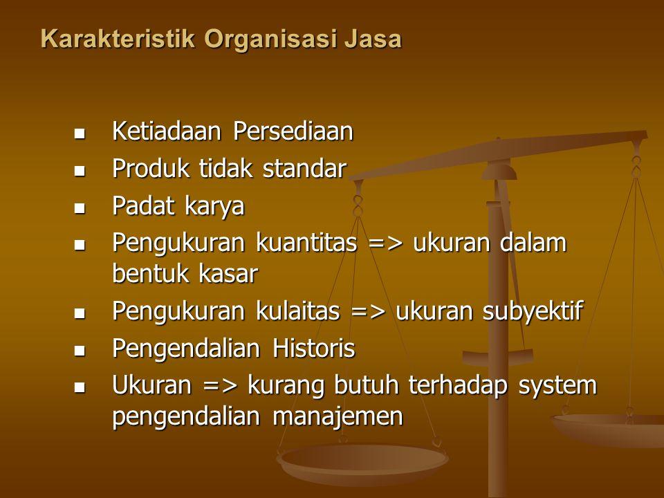 Karakteristik Organisasi Jasa
