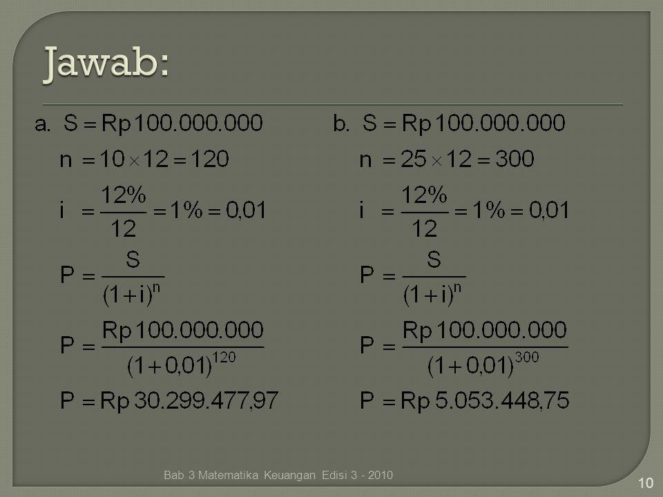 Jawab: Bab 3 Matematika Keuangan Edisi 3 - 2010