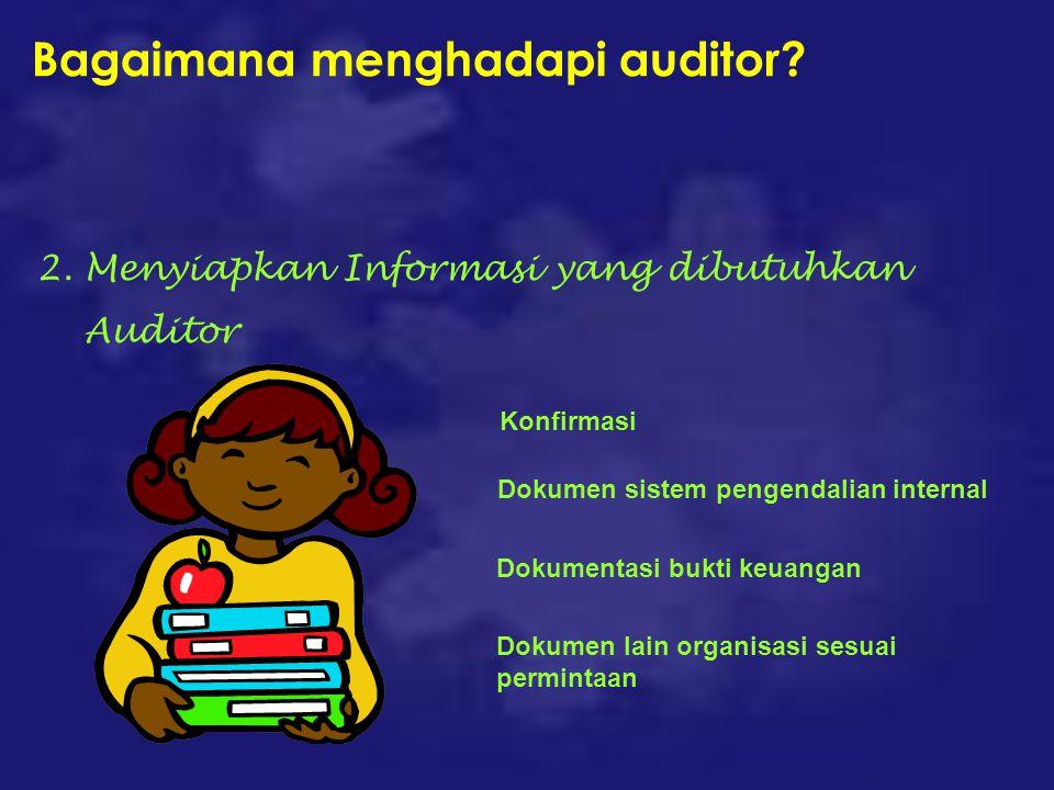 Bagaimana menghadapi auditor