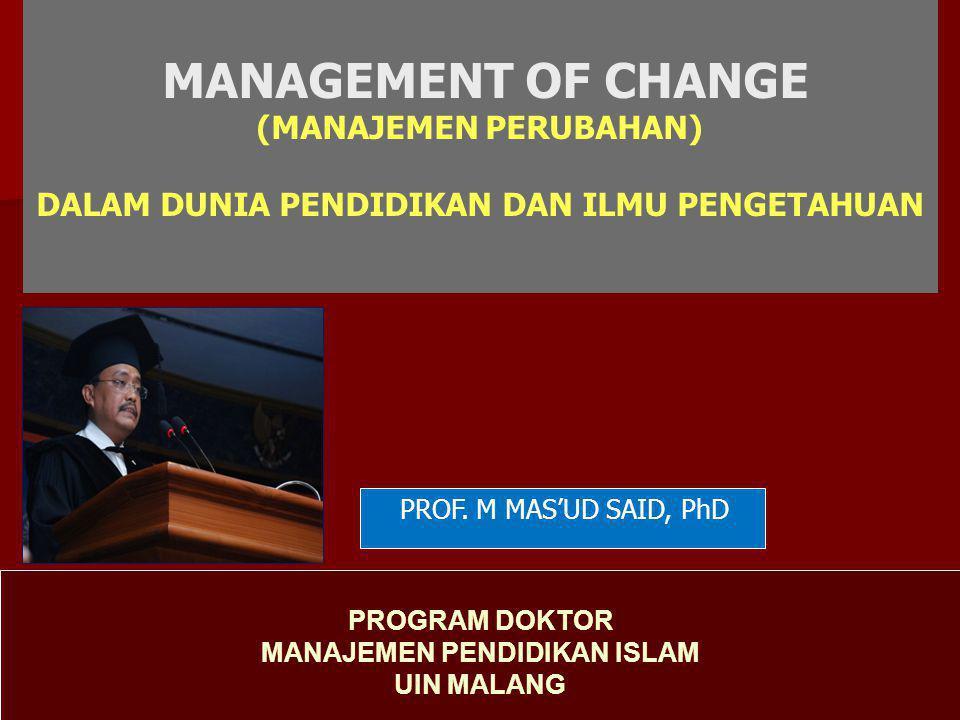 MANAGEMENT OF CHANGE (MANAJEMEN PERUBAHAN)